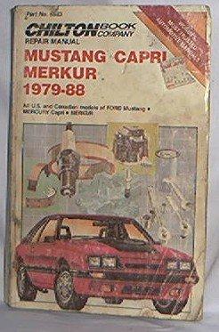 1979 - 1988 FORD MERCURY MUSTANG CAPRI MERKUR CHILTON REPAIR MANUAL