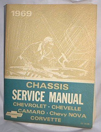 1969 CHEVY FACTORY SHOP MANUAL CHASSIS CHEVELLE NOVA CORVETTE CAMARO VERY RARE