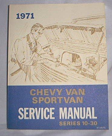 1971 CHEVY SERVICE MANUAL VAN SPORTVAN  Series 10 - 30