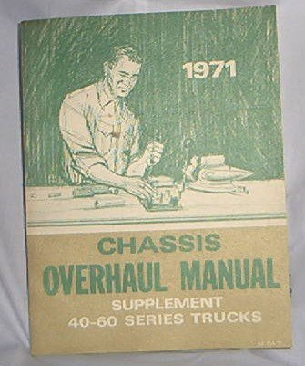 1971 GM FACTORY SERVICE MANUAL SUPPLEMENT 40 - 60 SERIES TRUCKS