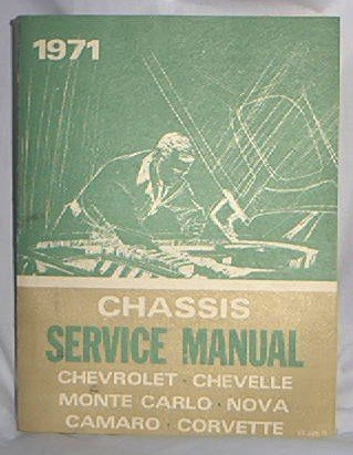1971 CHEVY FACTORY SERVICE MANUAL CHEVELLE NOVA MONTE CARLO CORVETTE VERY RARE