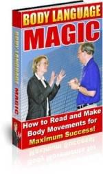 Body Language Magic - How to Read Body Movements! Ebook