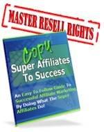 Copy Super Affiliates Success eBook - Secrets Revealed