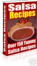 Over 150 Salsa Recipes eBook - Something for Everyone