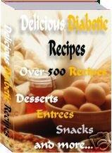 Over 500 Delicious Diabetic Recipes Ebook
