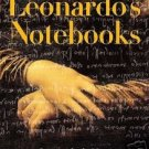 The Notebooks of Leonardo Da Vinci — Complete eBook