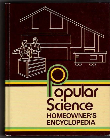 Popular Science Homeowner's Encyclopedia Vol. 5 Ro-Zo Home Improvment  Repair