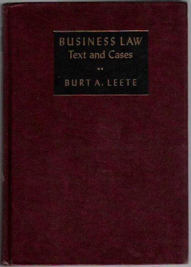 Business Law Text and Cases  Burt A. Leete