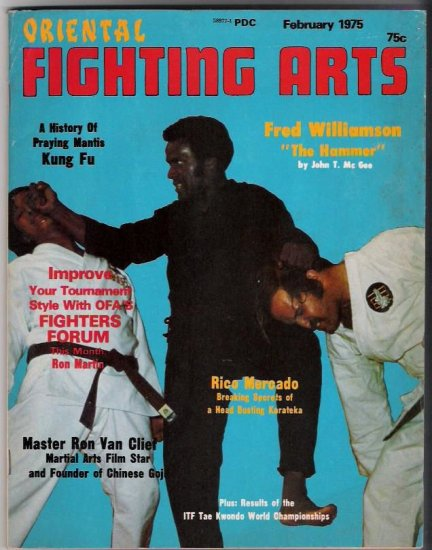 "Oriental Fighting Arts-Feb. 1975- Fred Williamson ""The Hammer""- Rico Mercado-Ron Van Clief"