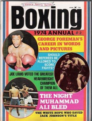 Boxing 1974 Annual # 2- George Foreman-Joe Louis-Muhammad Ali- Vintage Magazine