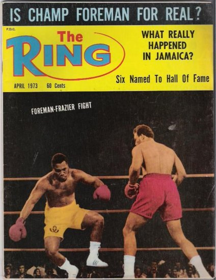 The Ring- Foreman-Frazier Fight- Boxing-1973- Vintage Magazine