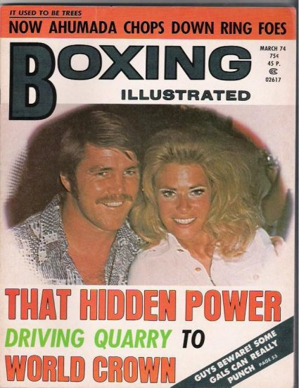 Boxing Illustrated- Ahumada-Quarry-March 1974- Vintage Magazine