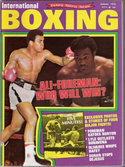 International Boxing- Ali Foreman-Bonavena Hafey-August 1974- Vintage Magazine
