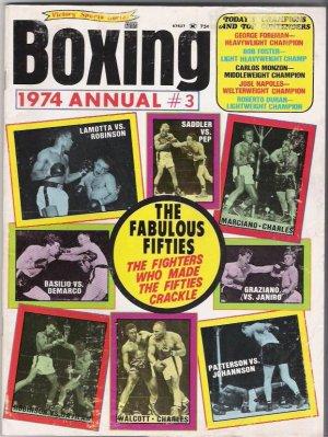 Boxing 1974 Annual # 2-Lamotta Vs Robinson-Saddler vs Pep-Marciano.Charles-Fabulous Fifties