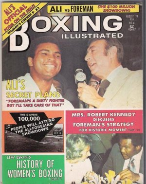Boxing Illustrated- 1974-Ali vs. Foreman-Mrs. Robert Kennedy-Women� Boxing-Vintage Magazine