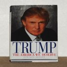 TRUMP - The America We Deserve  (2000 First Edition)  Hardcover Book