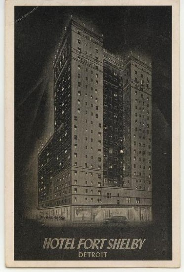 Detroit Michigan Hotel Fort Shelby Dated 1946