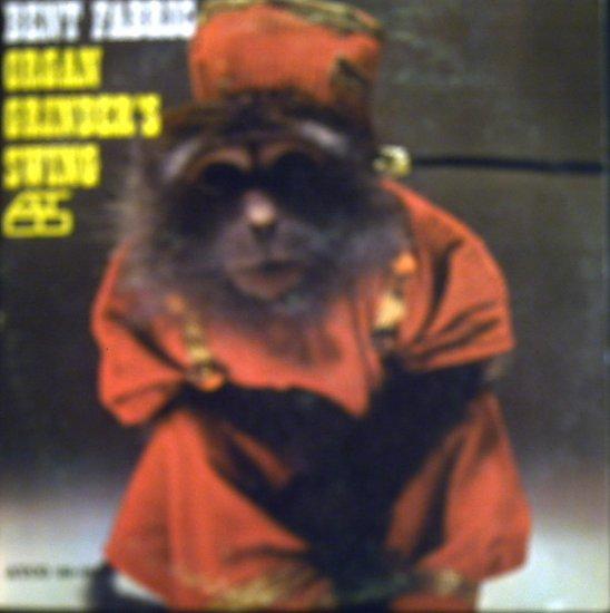 Bent Fabric  Organ Grinder's Swing.............1964