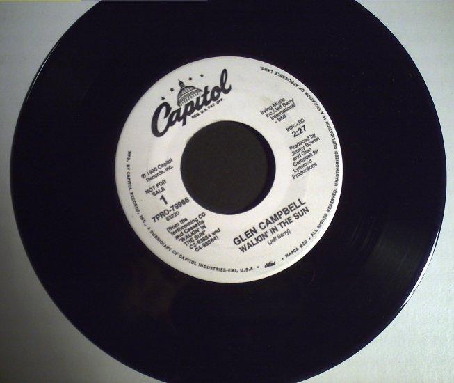 Campbell, Glen   Walkin' in the Sun/single copy..........1990