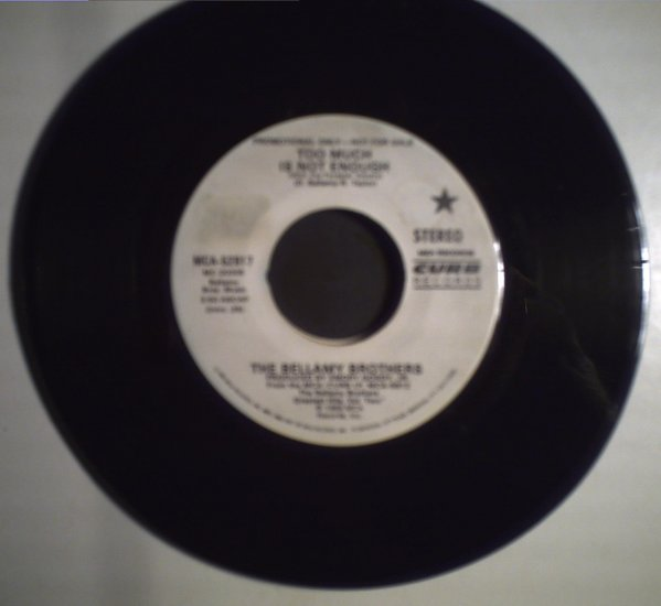 Bellamy Brothers   Too much is not enough/single copy    1986