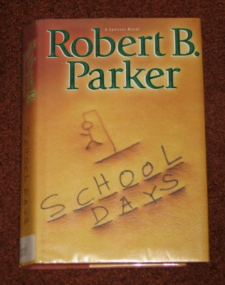 School Days by Robert B. Parker Hardcover 2005 Mystery Book