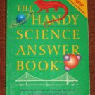 The Handy Science Answer Book 2nd Edition Carnegie Library Softcover 1997 Reference Book