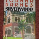 Silverwood by Joanna Barnes Book Club Edition Hardcover 1985 Romance Novel