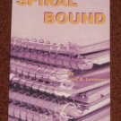 Spiral Bound by Joel B. Levinson Paperback 2002 Action Adventure Book