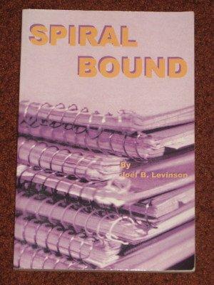 Spiral Bound by Joel B. Levinson Paperback 2002 Action Adventure Book