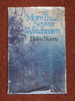 More Than Seven Watchmen by Helen Norris Hardcover 1985 Mystery Thriller Book