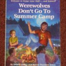 Werewolves Don't Go to Summer Camp by Debbie Dadey Scholastic 1991 Paperback Book