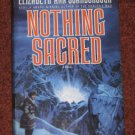 Nothing Sacred by Elizabeth Ann Scarborough Book Club Edition Hardcover 1991 Science Fiction Book