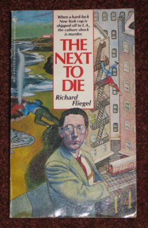 THE NEXT TO DIE by Richard Fliegel 1986 Mystery Paperback Book
