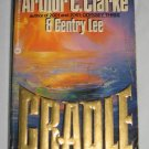 Cradle by Arthur C. Clarke and Gentry Lee Science Fiction Paperback Book