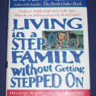 Living in a Step Family Without Getting Stepped On by Kevin Leman Hardcover Book