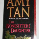 Bonesetter's Daughter by Amy Tan Paperback Book