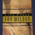 Life Force by Fay Weldon Modern Literature Paperback Book