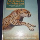 Animals in Motion How Animals Swim Jump Slither Glide by Pamela Hickman Nature Science Book