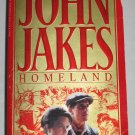 HOMELAND The Crown Family Saga 1890-1900 by John Jakes Historical Fiction Book