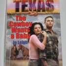 The Cowboy Wants a Baby by Jo Leigh Trueblood Texas Harlequin Romance Book