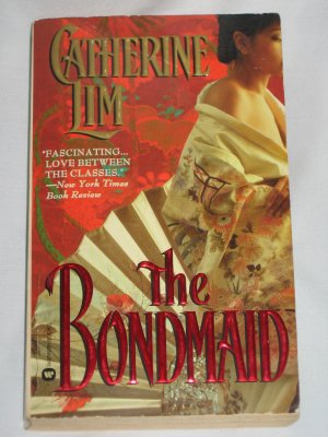 THE BONDMAID by Catherine Lim Historical Romance Warner Books