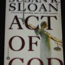 Act of God by Susan R. Sloan Paperback Warner Books