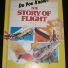 The Story of Flight by Jim Robins Do You Know Series Warwick Press Library Edition (Hardcover, 1986)