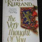 The Very Thought of You by Lynn Kurland Time Travel Romance (Paperback, 1998)