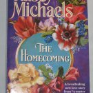 THE HOMECOMING  Kasey Michaels Historical Romance (Paperback, 1996)