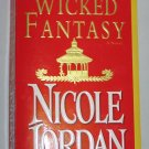 WICKED FANTASY Historical Romance by Nicole Jordan (Paperback, 2005)