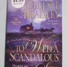 TO WED A SCANDALOUS SPY by Celeste Bradley Historical Romance (Paperback, 2008)