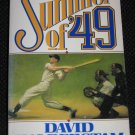 SUMMER OF 49 David Halberstam Sports Baseball History Paperback Book