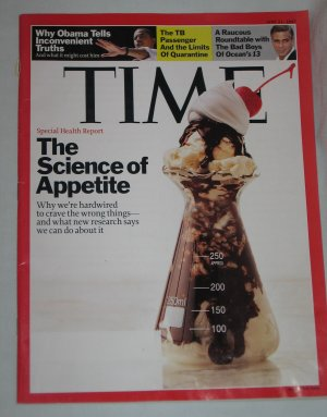 TIME MAGAZINE June 2007 Science of Appetite, Barack Obama, George Clooney Bad Boys of Ocean's 13