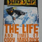 Surfs Up The Life and Times of Cody Maverick by Susan Korman (2007, Paperback)